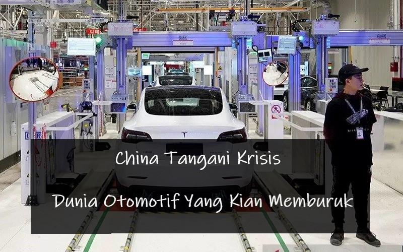 China Tangani Krisis Dunia Otomotif Yang Kian Memburuk